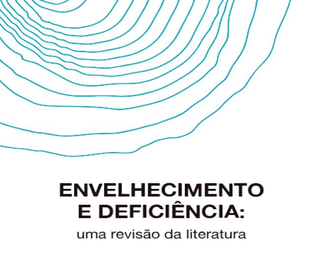 """Miniatura da capa do documento """"Envelhecimento e deficiência: uma revisão da literatura"""""""