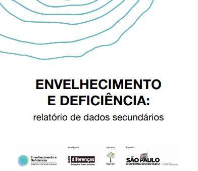 Capa do relatório de dados secundários do projeto Envelhecimento e deficiência