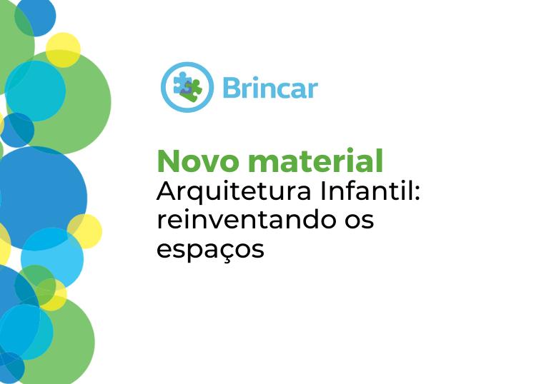 Capa do artigo Material do Projeto Brincar estimula criação de espaços de forma inclusiva