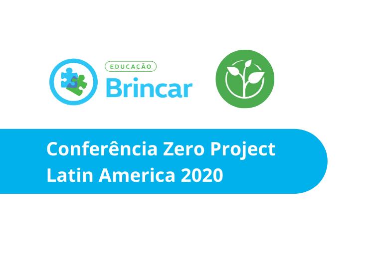 """Capa do artigo Projeto Brincar participa da conferência """"Zero Project Latin America 2020"""""""