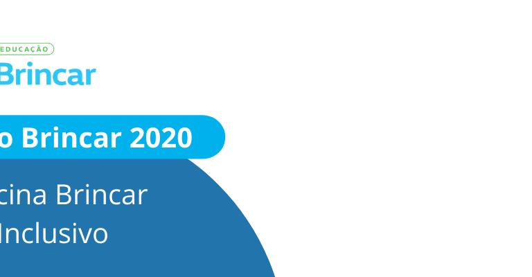 """Imagem de fundo branco. Nas laterais, vê-se círculos de diversos tamanhos nas cores azul, verde e amarelo. À esquerda no topo, vê-se o logo do Projeto Brincar e logo abaixo lê-se """"Projeto Brincar 2020, Oficina Brincar Inclusivo"""""""