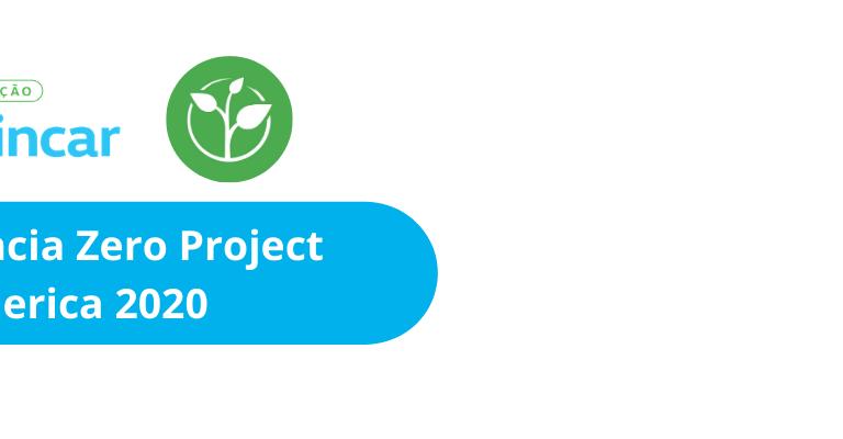 Imagem de fundo branco. À esquerda no topo, vê-se os logos do Projeto Brincar e do Zero Project. Logo abaixo, lê-se: Conferência Zero Project Latin America 2020.