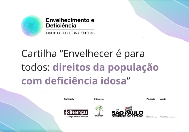 Capa do artigo Cartilha acessível informa sobre direitos da população com deficiência idosa