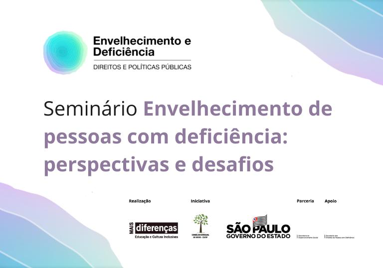 Capa do artigo MD promove seminário sobre envelhecimento de pessoas com deficiência